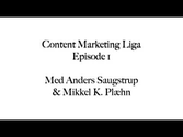 Content eller links - Venner eller fjender? Første episode af Content Marketing Liga Podcastet | Et podcast om Conten...