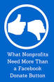 This Is What Nonprofits Need More Than a Facebook 'Donate' Button