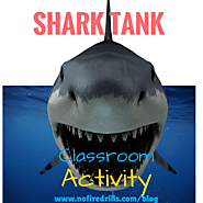 Invention/Entrepreneurship Lessons: SHARK TANK FOR YOUR CLASSROOM – Be your best teacher!