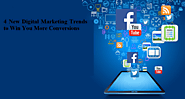 4 New Digital Marketing Trends to Win You More Conversions – Digital Marketing Agency in Noida