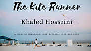 The Kite Runner: A Story of Friendship, Love, Betrayal, Loss and Hope - GeekyAlien
