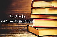 Top 5 Books every Women should Read | Inspirational Books for women