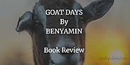Goat Days By Benyamin | Goat Days Book Review | AADUJEEVITHAM