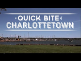 A Quick Bite of Charlottetown: Where to eat in Charlottetown