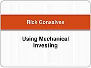 Rick A Gonsalves: Using Mechanical Investing
