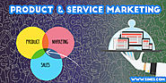 Top 8 Differences in strategies between Product & Service Marketing