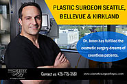 Plastic Surgeon Seattle Bellevue & Kirkland