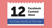 12 Viral Facebook Contest Ideas For EVERY MONTH of 2014 [Infographic]