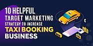 10 Helpful TAXI BOOKING Marketing Strategy!