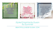 Summer Inspirational eCards • Styled Graphics by Susan