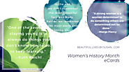 Women's History Month eCards | Beautiful Lives by Susan