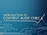 Introduction to Content Audit Check – Anything SEO