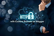 How to Use Free SSL Certificate (HTTPS) with Custom Domain on Blogger