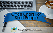 Top 5 Office Chairs For Short People