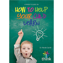 A Parent's Guide to Helping Your Child Learn