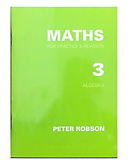 Maths For Practice and Revision - Book 3 - Eleven Plus RTG Shop - Peter Robson Series Maths