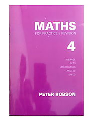 Maths For Practice and Revision - Book 4 - Eleven Plus RTG Shop - Peter Robson Series Maths