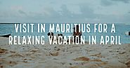 Best places to visit in Mauritius | Mauritius Honeymoon Packages