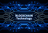 How Can Blockchain Technology Increase Value For Various Industries ?