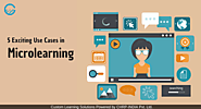 Top 5 Exciting use cases in Microlearning | CHRP INDIA Pvt. Ltd.