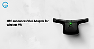New HTC Vive Wireless Adapter now available for Retail | CHRP-INDIA