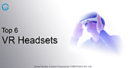 Top 6 Best Virtual Reality Headsets | CHRP-INDIA Pvt. Ltd.
