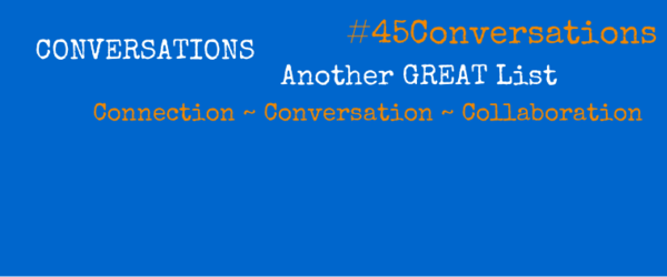 "Headline for #45Conversations - People I Plan to Hangout ""On Air"" with"