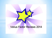 Venus factor reviews 2014-Venus Factor Reviews