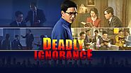 "Christian Movie ""Deadly Ignorance"" Nearly Miss the Chance to Welcome the Return of the Lord"