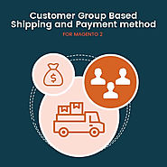 Customer Group Based Shipping and Payment Method For Magento 2