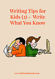 The Book Chook: Writing Tips for Kids 2 - Write What You Know