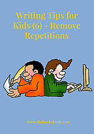 The Book Chook: Writing Tips for Kids 6 - Remove Repetitions