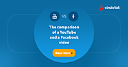 The comparison of a Facebook and a YouTube video - ViralStat