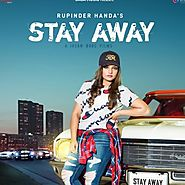 Stay Away - Rupinder Handa - Mrjatt.in