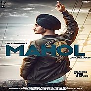Mahol by Love Sandhu mp3 song download free here
