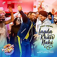 Lagda Khair Nahi (mar Gaye Oye Loko) by Gippy Grewal mp3 song download free here