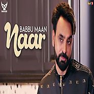 Naar by Babbu Maan mp3 song download free here
