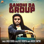 Gandhi Da Group by Jaggi Sidhu mp3 song download free here