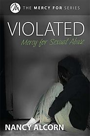 Violated - Mercy for Sexual Assult