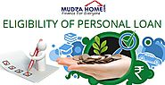 Eligibility Criteria for Personal Loan & Apply Online | Mudra Home