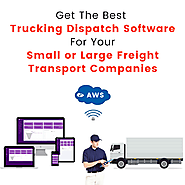 Why Should You Go With A Truck Dispatch Software For Your Transport Business?