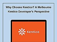 Why Choose Kentico_ A Melbourne Kentico Developer's Perspective.pdf
