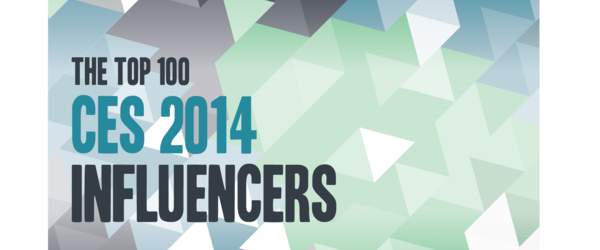 Headline for Top 100 CES 2014 Influencers