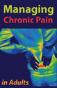 Managing Chronic Pain in Adults With or in Recovery from Substance Use Disorders