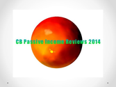 Cb passive income reviews 2014-Cb Passive Income Review