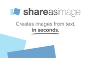 Share As Image | Turn Text Into Images, Fastest Way to Create Micro-content