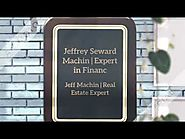 Jeff Machin - Jeffrey Seward Machin - Best Real Estate Updates