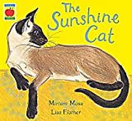 The sunshine cat / by Miriam Moss ; illustrated by Lisa Flather - Details - Trove