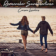 Carson Lueders - Remember Summertime