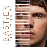Bastien - Stay With Me